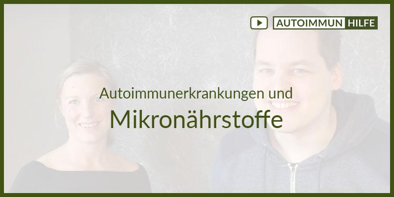 Mikronährstoffe bei Autoimmunerkrankungen