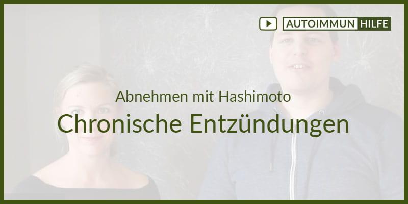Abnehmen mit Hashimoto – Chronische Entzündungen