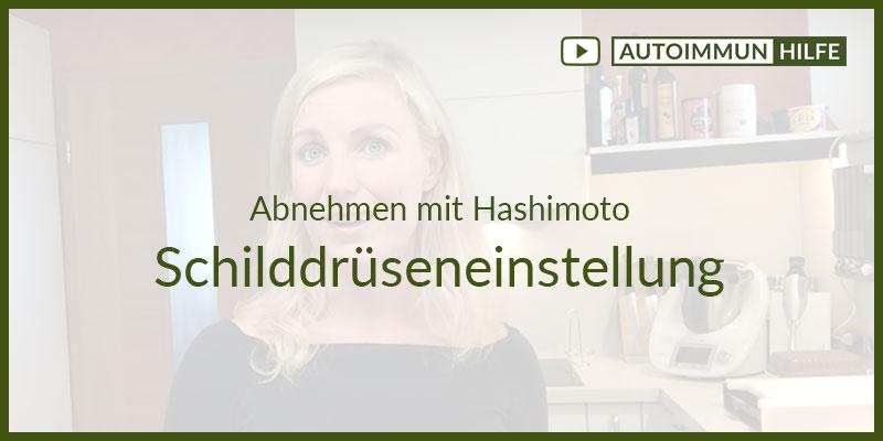 Abnehmen mit Hashimoto – Schilddrüseneinstellung