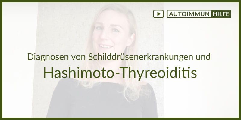 Diagnosen von Schilddrüsenerkrankungen und Diagnose der Hashimoto-Thyreoiditis