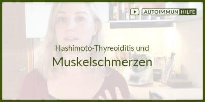 Hashimoto-Thyreoiditis und Muskelschmerzen