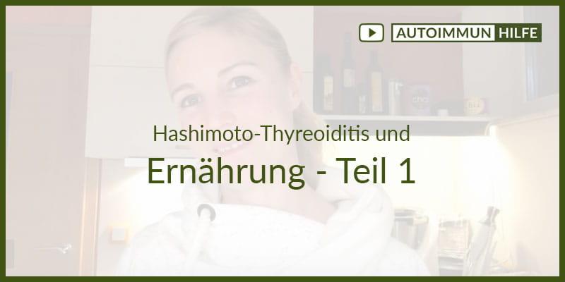 Hashimoto und Ernährung – Teil 1