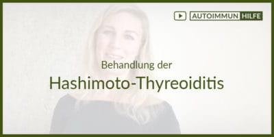 Behandlung der Hashimoto-Thyreoiditis