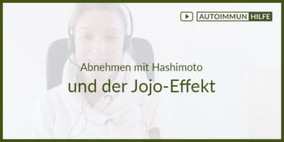 Abnehmen mit Hashimoto und der Jojo-Effekt