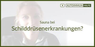 Sauna bei Schilddrüsenerkrankungen?