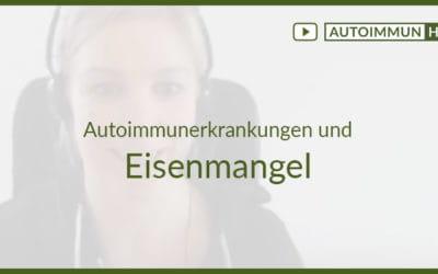 Autoimmunerkrankungen und Eisenmangel