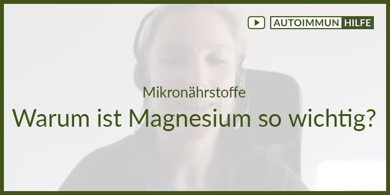 Mikronährstoffe – Warum ist Magnesium so wichtig?