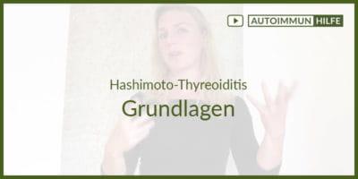Hashimoto-Thyreoiditis und seine Grundlagen